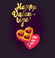 romantic happy valentines day card with chocolate vector image