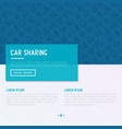 car sharing concept with thin line icons vector image