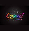 connect word text with handwritten rainbow vector image vector image