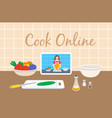 cooking food with online culinary video tutorial vector image vector image