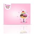 Happy Birthday card background with ice cream vector image