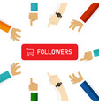 buy followers in social media to get attention vector image vector image