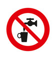 do not drink water sign isolated over white vector image vector image