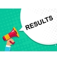 Hand holding megaphone with RESULTS announcement vector image