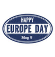 happy europe day sign or stamp vector image