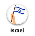 israel flag in hand round icon vector image