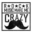 rock music make me crazy tee print design vector image vector image