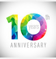 10 th anniversary facet years multicolored vector image vector image