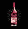 bottle wine retro poster for bar or restaurant vector image vector image