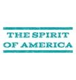The Spirit Of America Watermark Stamp vector image vector image