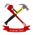 happy labor day set of pipe wrench hammer vector image vector image