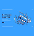 keyword analysis seo tool isometric landing page vector image vector image
