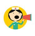 nurse in uniform with megaphone round avatar icon vector image