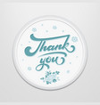 hand drawn lettering thank you in a round frame on vector image