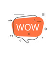 outline speech bubble with wow phrase vector image