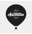and so adventure begins card hand written vector image