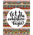 ethnic card with inspirational phrase let the vector image
