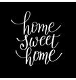 home sweet home handwritten calligraphy lettering vector image