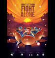 dont let them fight alone vector image
