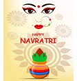 happy navratri contour of maa durga face and pot vector image vector image
