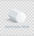 hexaconal prism geometric figure in white color vector image