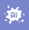 milk day splash concept card vector image