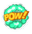 pow explosion bubble icon pop art style vector image vector image