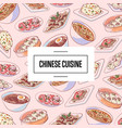 chinese cuisine poster with asian dishes vector image vector image