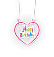 Happy birthday pink heart on White background vector image vector image