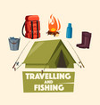 traveling fishing and camping poster design vector image vector image