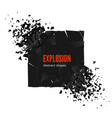 explosion and fragmentation black square isolated vector image vector image