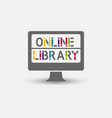 online e-book library design symbol vector image vector image