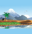 landscape - mountains and oasis in the desert vector image