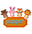 Animals puppets with sign vector image