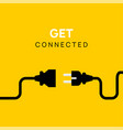 electric plug connect concept socket get vector image vector image