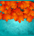 orange autumn leaves on turquoise grunge wall vector image