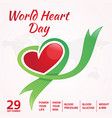 today is world heart day vector image vector image