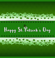 happy stpatricks daydesign with lettering on vector image vector image