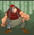 cartoon terrible fat lumberjack with an ax in the vector image vector image