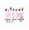 Quote lettering on coffee cup shape card vector image vector image