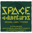 vintage label typeface named space adventures vector image