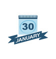 30 january calendar with ribbon vector image vector image