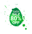 green easter sale sticker egg over paint splash vector image vector image