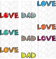 Dad love vector image