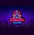 romantic dinner neon sign romantic hour vector image vector image
