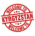 welcome to kyrgyzstan red stamp vector image vector image