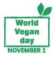 world vegan day grunge stamp vector image vector image