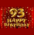 happy birthday 93th celebration gold balloons and vector image