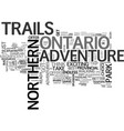 adventure trails in northern ontario text word vector image vector image