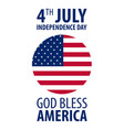 american independence day 4th july template vector image vector image